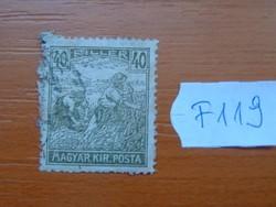 """40 FILLÉR 1916 ARATÓ  """"MAGYAR KIR.POSTA"""" F119  #"""