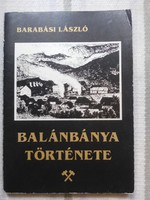 Barabási László dedikált-Balánbánya története