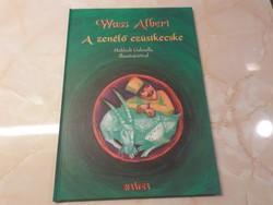 Új! Olvasatlan példány Wass Albert  Válogatott magyar népmesék sorozat 2.  A zenélő ezüstkecske