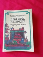 Régi idők receptjei szakácskönyv