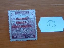 3 FILLÉR 1919 Magyar Tanácsköztársaság - felülnyomat Magyar Posta Arató 53#
