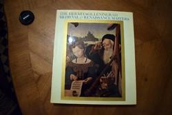 Ermitázs Reneszánsz Mesterei The Hermitage , Leningrad Medieval Renaissance Masters művészeti könyv
