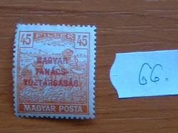 45 FILLÉR 1919 Magyar Tanácsköztársaság - felülnyomat Magyar Posta Arató 66#