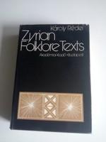 Dedikált! Rédei Károly - Zyrian folklore texts /angol nyelvű /