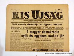 1947 június 3  /  KIS UJSÁG  /  SZÜLETÉSNAPRA! RÉGI, EREDETI ÚJSÁG. Szs.:  11811