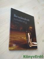 Fráter Zoltán (szerk.): Beszámított veszteség / Antológia