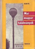 Vajda Pál Mai magyar találmányok 1945-1965