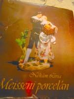 Nékám Lívia Meisseni Porcelán