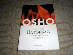 Osho: Bátorság  - A félelemnélküliség művészete