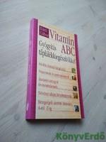 Kürti Gábor: Vitamin ABC - Gyógyítás táplálékkiegészítőkkel