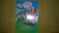 Hannes & Hegen : Digedagék Amerikában