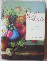Lily Prior: Nektár (A csábítás regénye)