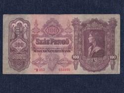 Második sorozat (1927-1932) 100 Pengő bankjegy 1930 csillagos sorszámmal / id 10798/