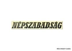 1977 november 17  /  NÉPSZABADSÁG  /  SZÜLETÉSNAPRA RÉGI EREDETI ÚJSÁG Szs.:  8064