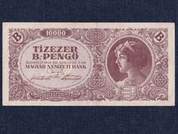 Tízezer B.-Pengő 1946 / id 8700/