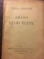 Riedl Frigyes: Arany lelki élete / DEDIKÁLT /1917