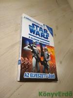 Tracey West: Star Wars: A klónok háborúja / Az elveszett légió (A sorsod a kezedben van 2.)