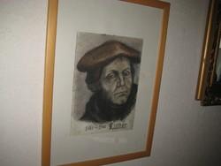 LUTHER 1483- 1546   portré , színes grafika 21 x29 és 38x52 cm  szerzőja  ismeretlen