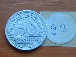 NÉMET WEIMARI KÖZTÁRSASÁG 50 PFENNIG 1922 / A ALU. 93.
