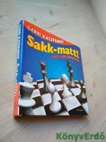 Garri Kaszparov: Sakk-matt! / első sakk-könyvem