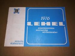 Régi Lehel hütő,jótálási jegy és  kezelési utmutató 1976-ból !