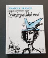 Minikönyv - Anatole France: Nyársforgató Jakab meséi
