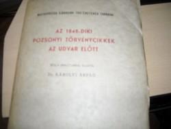 Az 1848-diki Pozsonyi törvénycikkek az udvar előtt (felvágatlan kiadás)