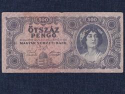 Háború utáni inflációs sorozat (1945-1946) 500 Pengő bankjegy 1945 / id 11858/