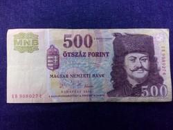 Az 1956-os forradalom emlékére 500 Forint bankjegy 2006 / id 11697/