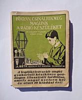 Hogyan csináljuk meg magunk a rádiókészüléket 1945 előtti könyv