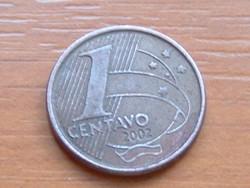 BRAZÍLIA BRASIL 1 CENTAVO 2002 #