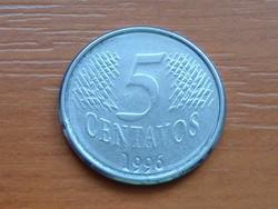BRAZÍLIA BRASIL 5 CENTAVOS 1996 #