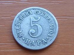 SZERBIA 5 PARA 1904 #