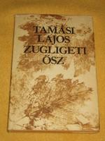 Tamási Lajos: Zugligeti ősz /dedikált