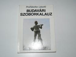 Prohászka László Budavári szoborkalauz