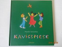 Marék veronika: Kavicsmese - mesekönyv a szerző illusztrációival