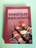 Túrós Emil: Gyorsételek szakácskönyve