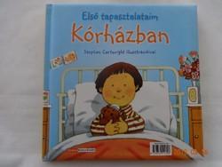 Első tapasztalataim: Kórházban/Gyerekparti  - mesekönyv, új állapotú