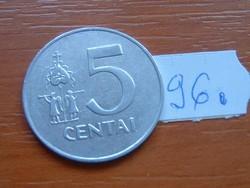 LITVÁNIA 5 CENTAI 1991 ALU. 96.