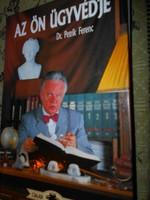 Az Ön ügyvédje Dr Petrik Ferenc -Jogi elsősegély
