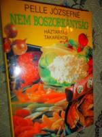 PELLE JÓZSEFNÉ szakácskönyve-Háztartás takarékon