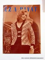 1974 január  /  EZ A DIVAT  /  Régi ÚJSÁGOK KÉPREGÉNYEK MAGAZINOK Szs.:  9753