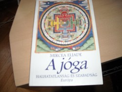 Mircea Eliade: A jóga