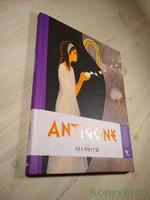 Ali Smith: Antigoné