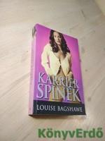 Louise Bagshawe: Karrier spinék