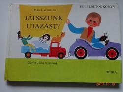 Marék Veronika: Játsszunk utazást! - régi mesekönyv Görög Júlia rajzaival