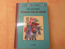 Vázsonyi Endre  RÉMUSZ BÁCSI MESÉI  Reich Károly rajzaival