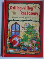 Csillog-villog karácsony - karácsonyi / téli versek, mesék gyerekeknek Rádi Veronika rajzaival