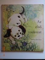 Az első vadászat - régi, retró mesekönyv Tedesco Anna rajzaival (1972)