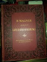Richard Wagner, 1900-as évek nagyon elején kiadott, díszkötésű kottafüzete, Götterdämmerung